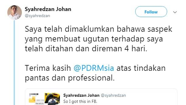 A screenshot of Syahredzan's tweet on learning a suspect had been arrested.