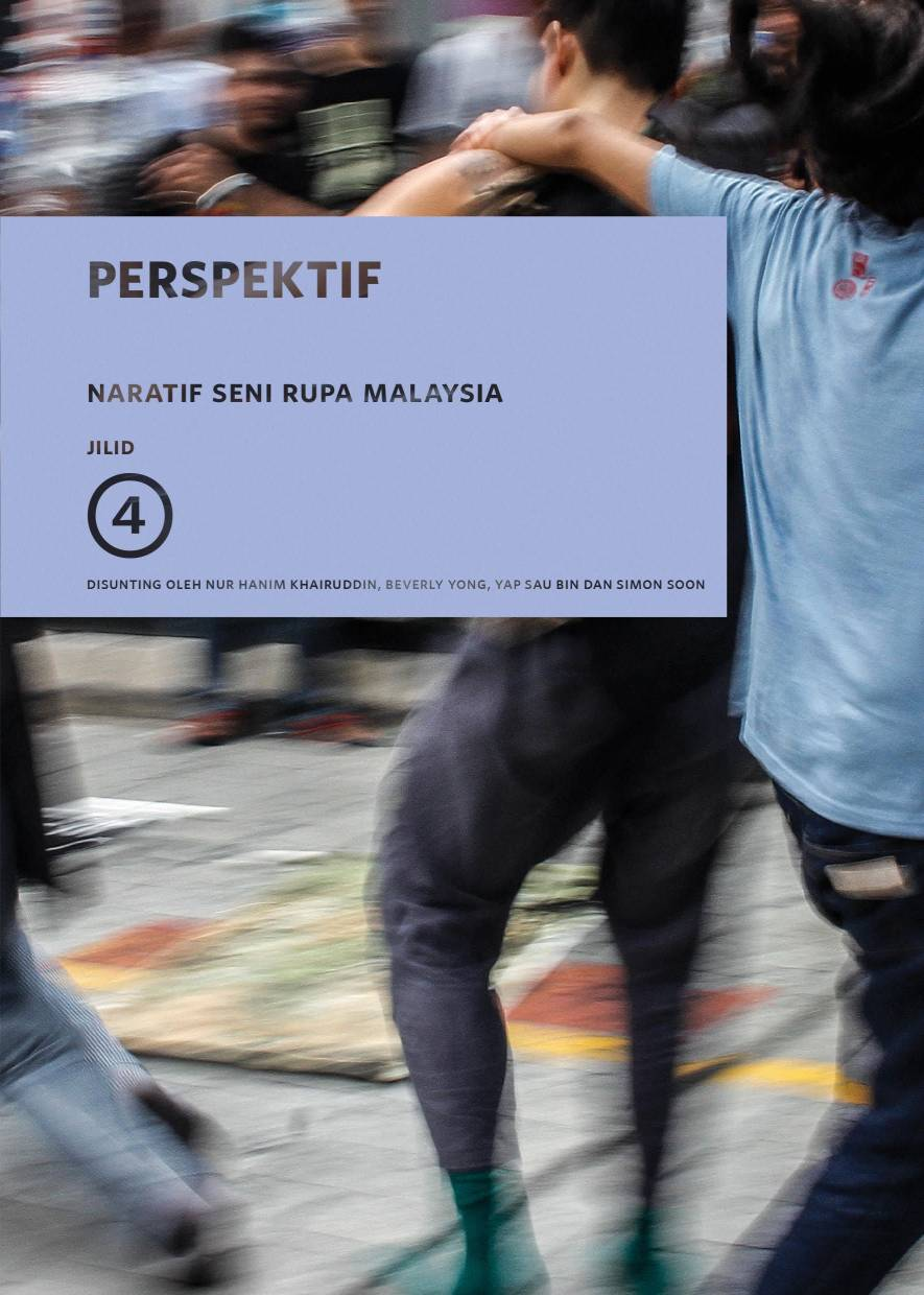 'Perspectives' concluded the four-volume Narratives In Malaysia Art project.