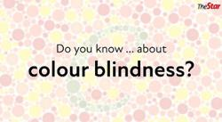 Do you know ... about colour blindness?