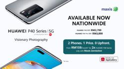 Huawei P40 Series, the best in photography and connectivity, now comes in two for price of one with Maxis Zerolution Package