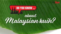 Do you know... about Malaysian kuih?