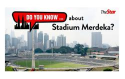 Do you know... about Stadium Merdeka?