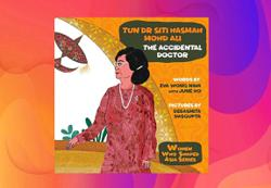 Discover the pioneer life of Tun Dr Siti Hasmah in a new children's book