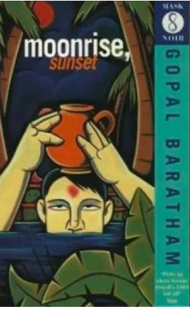Gopal's 'Moonrise, Sunset' is a political thriller in the tradition of Graham Greene and Eric Ambler.