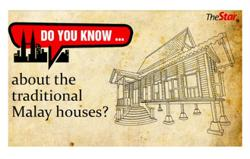 Do you know... about the traditional Malay houses?