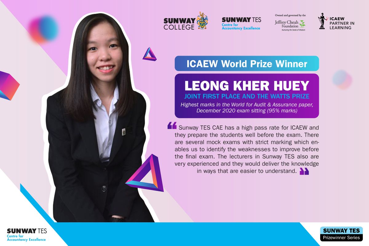 Sunway TES part-time student Leong Kher Huey juggles an ICAEW qualification programme along with her accounting degree at Universiti Malaya.