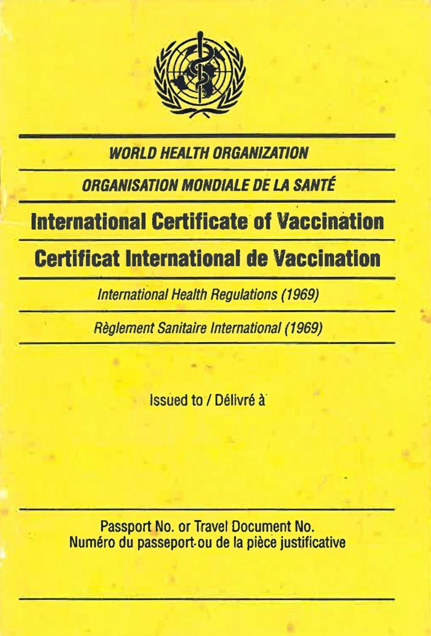 The yellow fever vaccination certificate issued to travellers heading to the African continent. — Photos: Handout