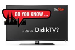 Do you know ... about DidikTV?