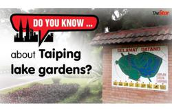 Do you know ... about Taiping lake gardens?