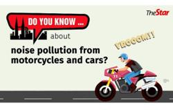 Do you know...about noise pollution from motorcycles and cars?