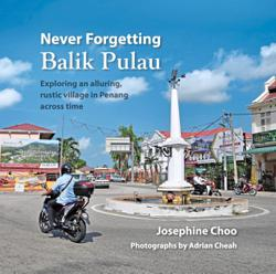 Discover Penang's island behind the hills in this memoir and guide