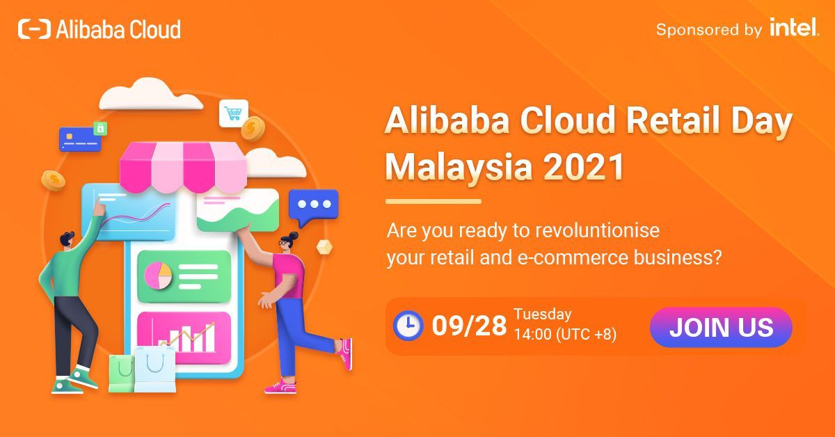 Alibaba Cloud Retail Day 2021 aims to educate retailers on digitalising their businesses.
