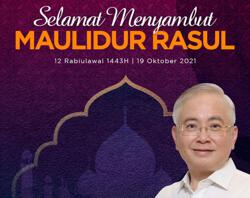 Let's work towards improving all aspects of our daily lives, says Dr Wee in conjunction with Maulidur Rasul